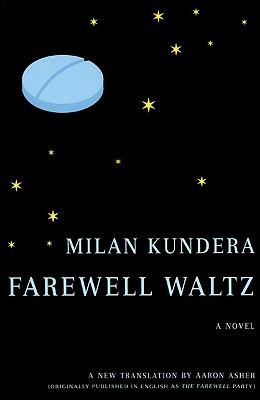 Farewell Waltz By Kundera, Milan/ Asher, Aaron